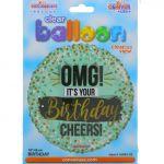 OMG ITS YOUR BIRTHDAY 18 INCH MYLAR BALLOON