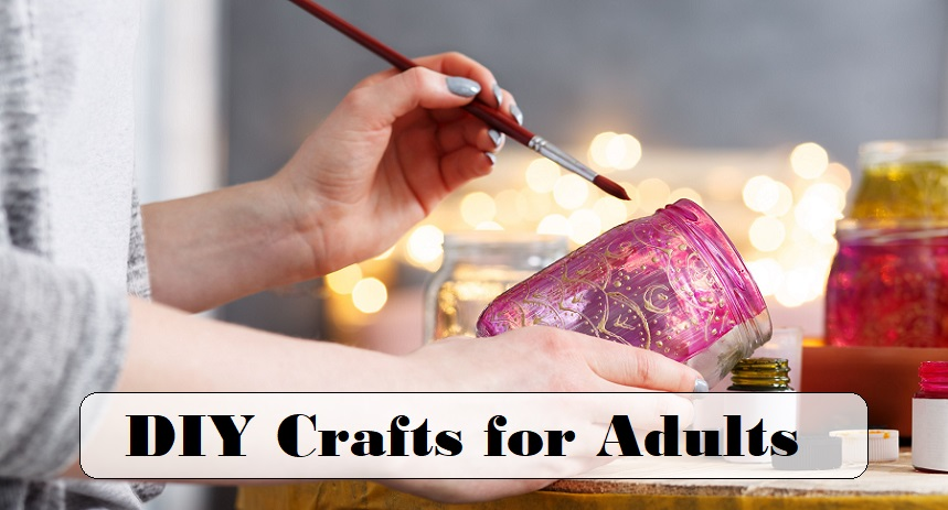 DIY Crafts for Adults – Why Should Kids Have All the Fun?